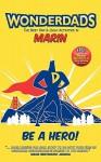 WonderDads Marin - The Best Dad/Child Activities, Restaurants, Parks & Unique Adventures for Marin Dads - WonderDads, Grier Cooper