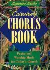 Cokesbury Chorus Book Expanded Edition - Abingdon Press, M. Anne Burnette Hook