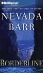 Borderline (Anna Pigeon Series) - Nevada Barr, Joyce Bean
