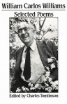 Selected Poems - William Carlos Williams, Charles Tomlinson