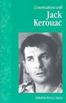 Conversations with Jack Kerouac - Kevin J. Hayes