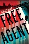 Free Agent: A Novel (Paul Dark Trilogy) - Jeremy Duns