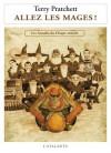 Allez les Mages! (Les Annales du Disque-monde, #37) - Terry Pratchett, Patrick Couton