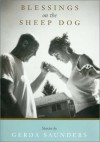 Blessings on the Sheep Dog: Stories - Gerda Saunders