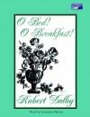 O Bed! O Breakfast! - Robert Dalby, Jonathan Marosz