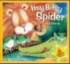 Itsy-Bitsy Spider and Friends - Wendy Straw
