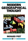 Modern Geographical Thought - Richard Peet