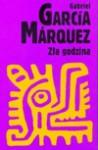 Zła godzina - Gabriel García Márquez