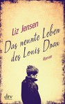 Das neunte Leben des Louis Drax: Roman - Liz Jensen, Werner Löcher-Lawrence