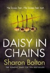 Daisy in Chains by Sharon Bolton (2016-06-02) - Sharon Bolton