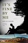 It's Fine by Me - Per Petterson, Don Bartlett