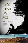 It's Fine by Me - Per Petterson, Don Bartlett