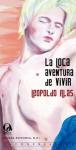 La Loca Aventura De Vivir - Leopoldo Alas - Clarín