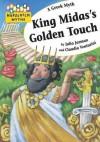 King Midas's Golden Touch. by Julia Jarman - Julia Jarman, Claudia Venturini