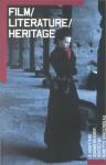 Film / Literature / Heritage: A Sight and Sound Reader - Ginette Vincendeau