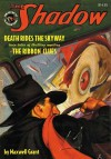 The Shadow Vol. 64: Death Rides the Skyway & The Ribbon Clues - Maxwell Grant, Walter B. Gibson, Will Murray