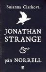 Jonathan Strange & pán Norrell - Susanna Clarke, Oľga Kralovičová