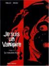 Je suis un vampire : La Malédiction - Carlos Trillo, Eduardo Risso