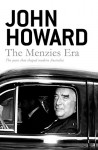 The Menzies Era - John Howard