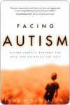 Facing Autism: Giving Parents Reasons for Hope and Guidance for Help - Lynn Hamilton