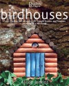 Birdhouses: From Castles to Cottages - 20 Simple Homes and Feeders to Make in a Weekend - Alison Jenkins