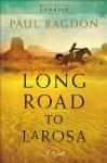Long Road to LaRosa (West Texas Sunrise Book #2) - Paul Bagdon