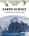 Earth Science: A Scientific History of the Solid Earth - Michael Allaby