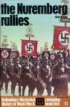 The Nuremberg rallies (Ballantine's illustrated history of World War II. Campaign book, no. 8) - Alan Wykes