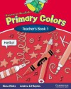 American English Primary Colors 1 Teacher's Book - Diana Hicks, Andrew Littlejohn