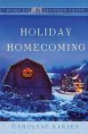 Holiday Homecoming - Carolyne Aarsen