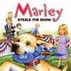 Marley: Marley Steals the Show - Jeanine Le Ny, John Grogan, Tammie Lyon