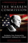 A Presidential Legacy and the Warren Commission - Gerald R. Ford