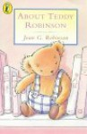 About Teddy Robinson - Joan G. Robinson