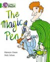 The Magic Pen - Hiawyn Oram