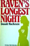 Raven's Longest Night - Donald MacKenzie
