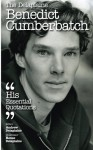The Delaplaine Benedict Cumberbatch - His Essential Quotations (Delaplaine Essential Quotations) - Andrew Delaplaine, Renee Delaplaine