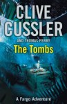 The Tombs - Clive Cussler, Thomas Perry