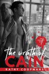 The Wrath of Cain (The Syndicate Series Book 1) - Kathy Coopmans, Sommer Stein, Kimberly Capuccio, Christopher John