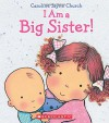 I Am a Big Sister - Caroline Jayne Church