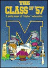 The Class Of '57: A Gutty Saga Of Higher Education - Jerry Harju