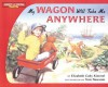 My Wagon Will Take Me Anywhere (Radio Flyer) - Elizabeth Cody Kimmel, Tom Newsom
