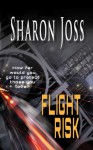 Flight Risk - Sharon Joss
