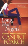 Long, Hot Nights - Candice Poarch