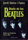 Diario De Los Beatles: Toda Su Historia Día A Día - Jordi Sierra i Fabra