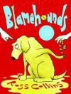Blamehounds (Little Gems) - Ross Collins