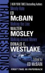 Transgressions Vol. 3: Merely Hate/Walking the Line/Walking Around Money - Ed McBain, Walter Mosley, Donald E Westlake