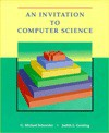 An Invitation to Computer Science - G. Michael Schneider, Judith L. Gersting, Sara Baase