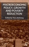 Macroeconomic Policy, Growth and Poverty Reduction - Terry McKinley