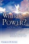 Where's the Power? - Charles D. Long