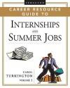 Ferguson Career Resource Guide to Internships and Summer Jobs, 2-Volume Set - Carol Turkington